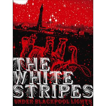 The White Stripes: Live Under Blackpool Lights - DVD zona 2