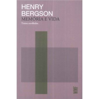 Memória e Vida: Textos Escolhidos
