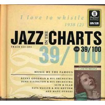 Jazz in the Charts 39 - I Love to Whistle 1938