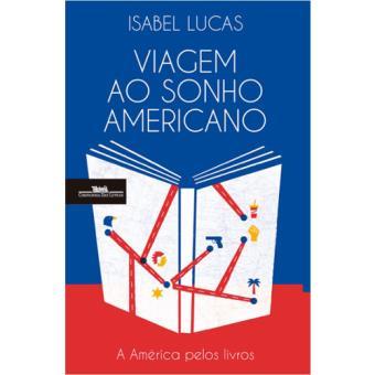 Viagem ao Sonho Americano