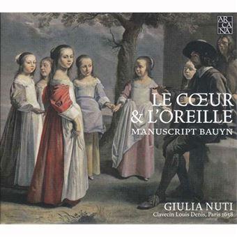 Le Coeur & l'Oreille Manuscript Bauyn - CD