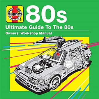 Haynes Ultimate Guide to 80s - 3CD