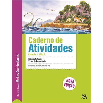 Ciências & Vida 7 Ciências Naturais 7º Ano - Caderno de Atividades