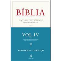 Bíblia - Livro 4: Antigo Testamento: Os Livros Sapienciais Tomo 1