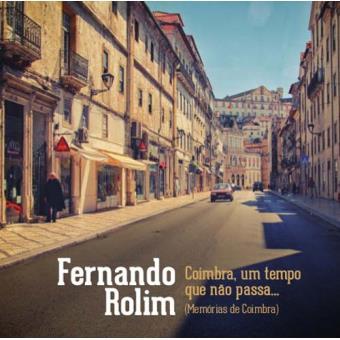 Coimbra, um tempo que não passa...
