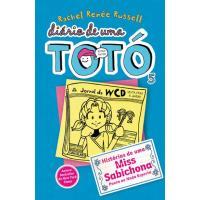 Diário de Uma Totó - Livro 5: Histórias de uma Miss Sabichona Pouco ou Nada Esperta