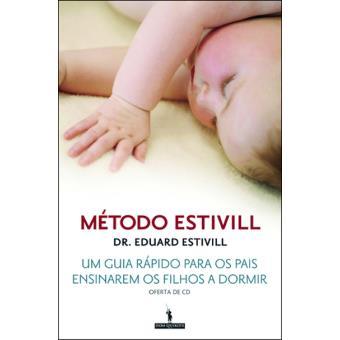 Método Estivill: Um Guia Rápido para os Pais Ensinarem os Filhos a Dormir