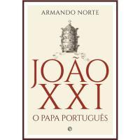 João XXI - O Papa Português