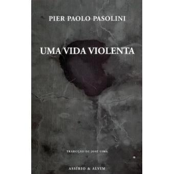 Uma Vida Violenta