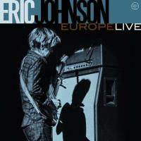 Eric Johnson: Europe Live (DGP)