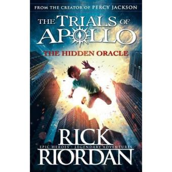 The Trials of Apollo - Book 1: The Hidden Oracle