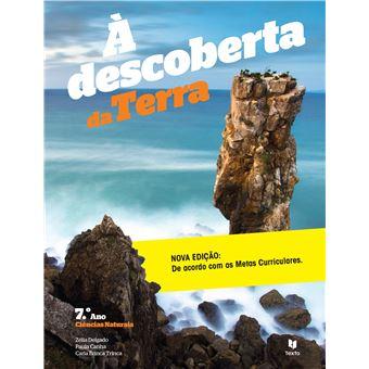 À Descoberta… da Terra Ciências Naturais 7º Ano - Manual do Aluno