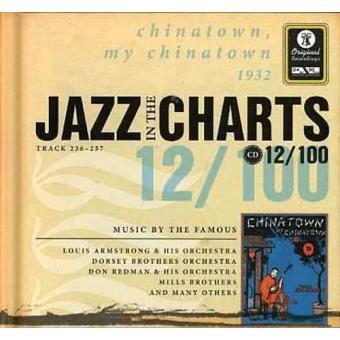 Jazz in the Charts 12 - Chinatown, My Chinatown 1932