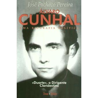 Álvaro Cunhal: Uma Biografia Política - Livro 2: Duarte, o Dirigente Clandestino