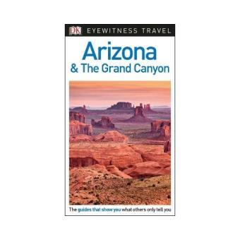 Eyewitness Travel Guide - Arizona & the Grand Canyon