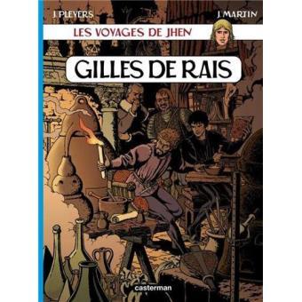 Les Voyages de Jhen: Gilles de Rais