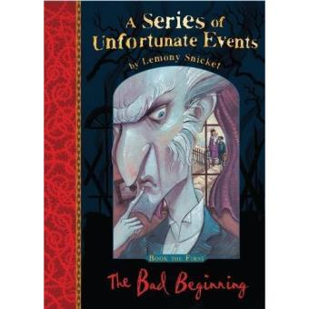 Series of Unfortunate Events - Book 1: The Bad Beginning