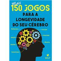 Mais 150 Jogos Para a Longevidade do Seu Cérebro