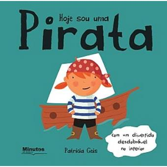 Hoje Sou Uma Pirata
