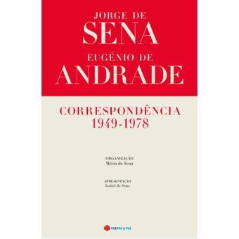 Jorge de Sena e Eugénio de Andrade: Correspondência 1949-1978