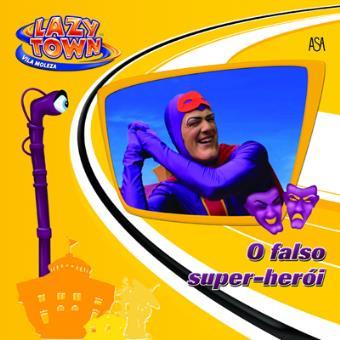 O Falso Super-Herói