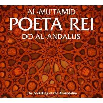 Al-Mu'tamid, Poeta Rei do Al-Andalus (2CD)