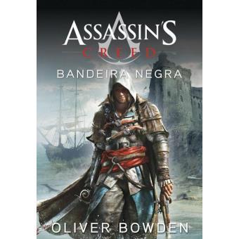 Assassin's Creed - Livro 6: Bandeira Negra