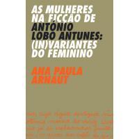As Mulheres na Ficção de António Lobo Antunes