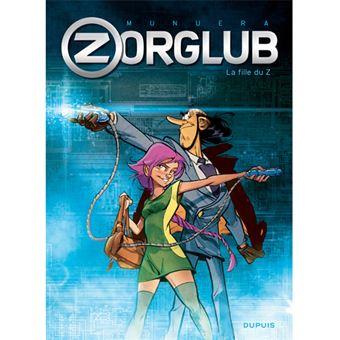 Zorglub - Livre 1: La Fille du Z