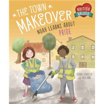 British values: the town makeover