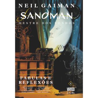 Sandman: Mestre dos Sonhos - Livro 6: Fábulas e Reflexões