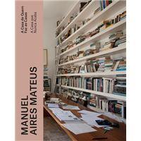 Manuel Aires Mateus: A Casa que Nunca Acaba