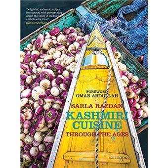 Kashmiri Cuisine : Through the Ages