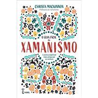 O Guia Fácil do Xamanismo