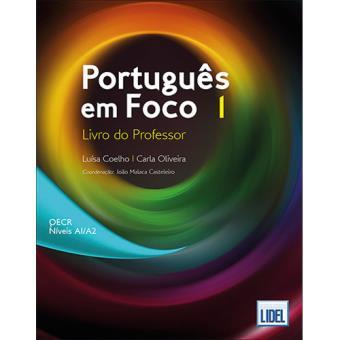 Português em Foco 1: Livro do Professor - QECR Níveis A1/A2