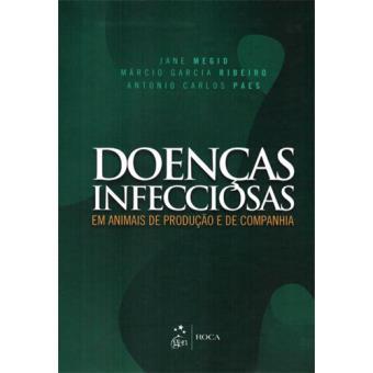 Doenças Infecciosas em Animais de Produção e de Companhia