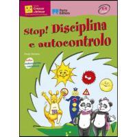 Stop! Disciplina e Autocontrolo