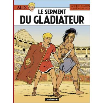 Alix - Livre 36: Le Serment du Gladiateur