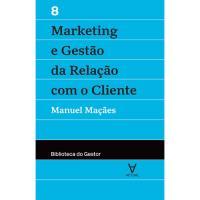 Marketing e Gestão da Relação com o Cliente