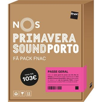 Fã Pack Fnac NOS Primavera Sound 2019 – Passe Geral (Preço: 103€ Pack + 7.6€ Custos de Operação)