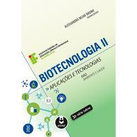 Biotecnologia - Livro 2: Aplicações e Tecnologias