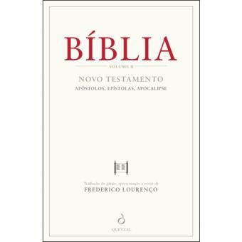 Bíblia - Livro 2: Novo Testamento: Apóstolos, Epístolas, Apocalipse