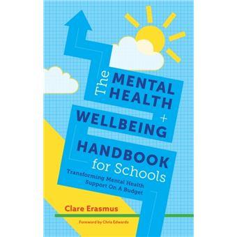 Mental health and wellbeing handboo
