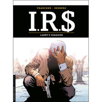 I.R.S. - Livre 17: Larry's Paradise