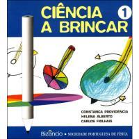 Ciência a Brincar - Livro 1