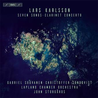 Lars Karlsson: Seven Songs and Clarinet Concerto - SACD