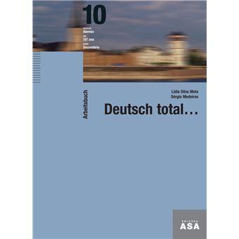 Caderno de Atividades, Deutsch Total… - Alemão - 10º Ano
