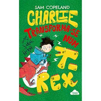Charlie Transforma-se num T-Rex