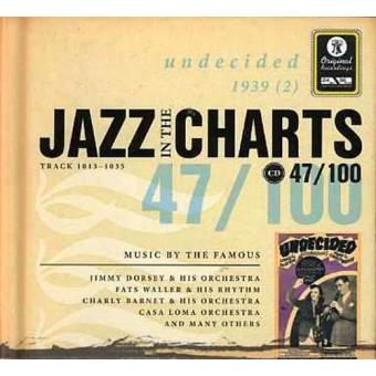 Jazz in the Charts 47 - Undecided 1939