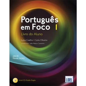 Português em Foco 1: Livro do Aluno - QECR Níveis A1/A2